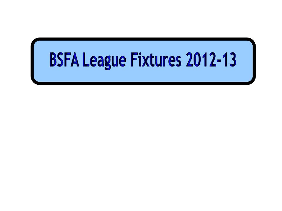 Click on the link to view this seasons BSFA League fixtures